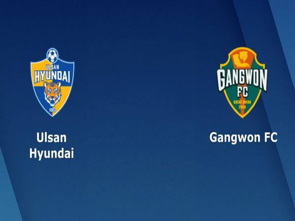 Nhận định Ulsan Hyundai vs Gangwon, 17h30 ngày 29/07