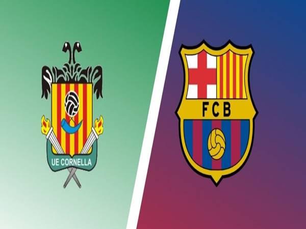 Nhận định Cornella vs Barcelona, 03h00 ngày 22/01