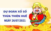 Soi cầu dự đoán xổ số Thừa Thiên Huế 26/7/2021 chính xác